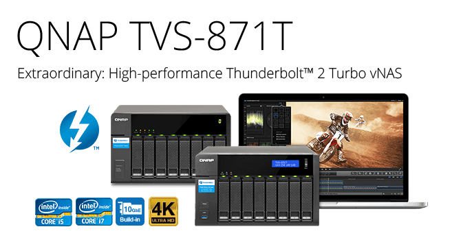QNAP Launches The World's First Thunderbolt™ 2 Turbo vNAS TVS-871T