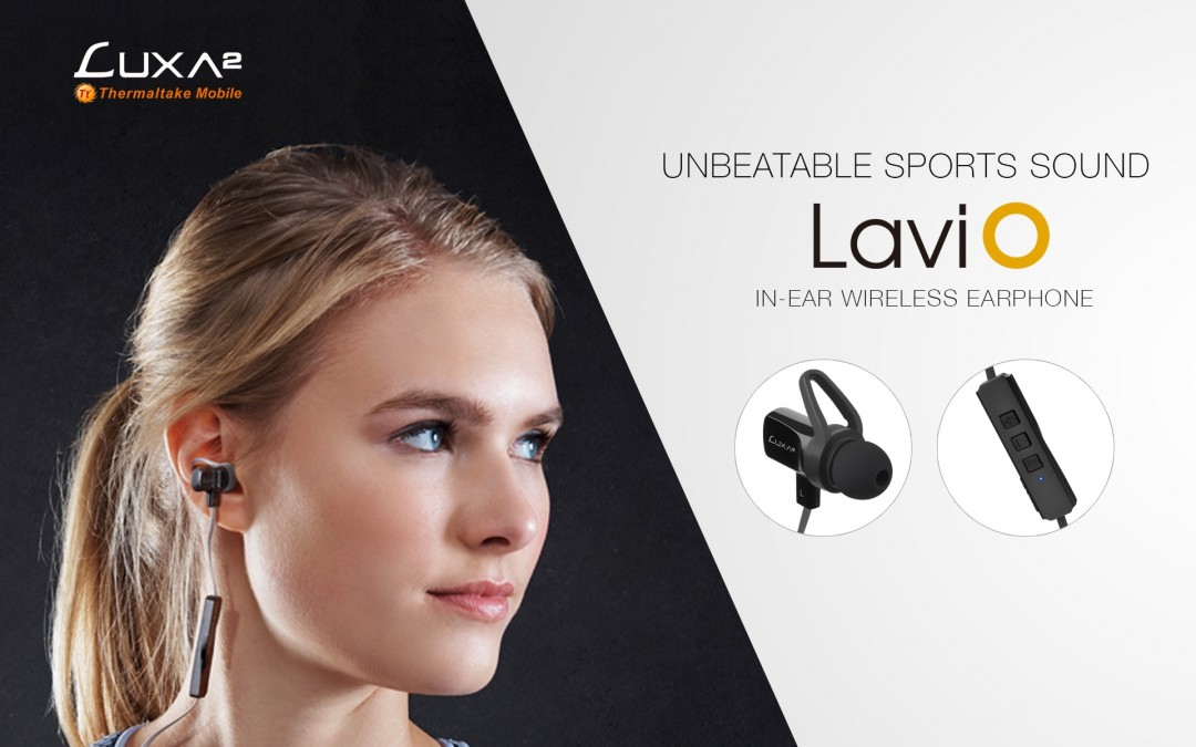 Meet The New LUXA2 Lavi O In-ear Sports Wireless Earphone