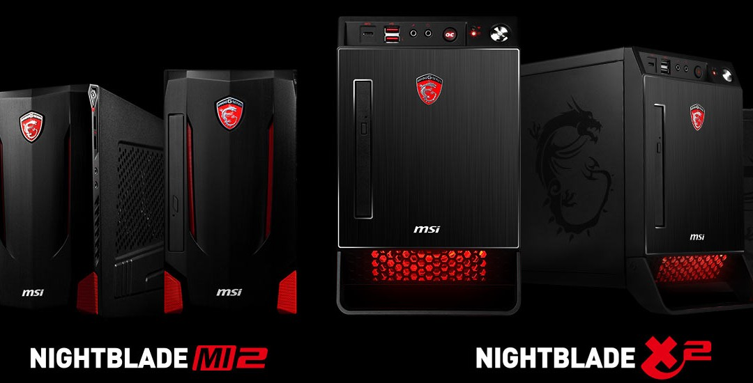 MSI Launches Next Generation Gaming Machines NIGHTBLADE X2 & MI2