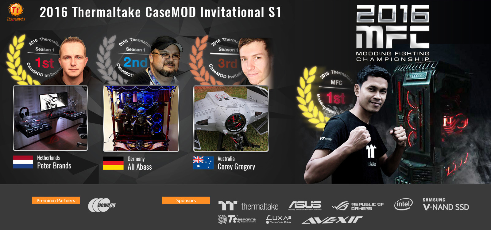 Thermaltake 2016 Modding Fighting Championship & 2016 Thermaltake CaseMOD Invitational Season 1  Congratulations to Winners