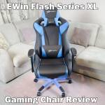 EWin Flash XL Series Ergonomic Computer Gaming Office Chair Review