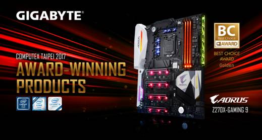 GIGABYTE AORUS Z270X-Gaming 9 Wins Computex  2017 Best Choice Gold Award