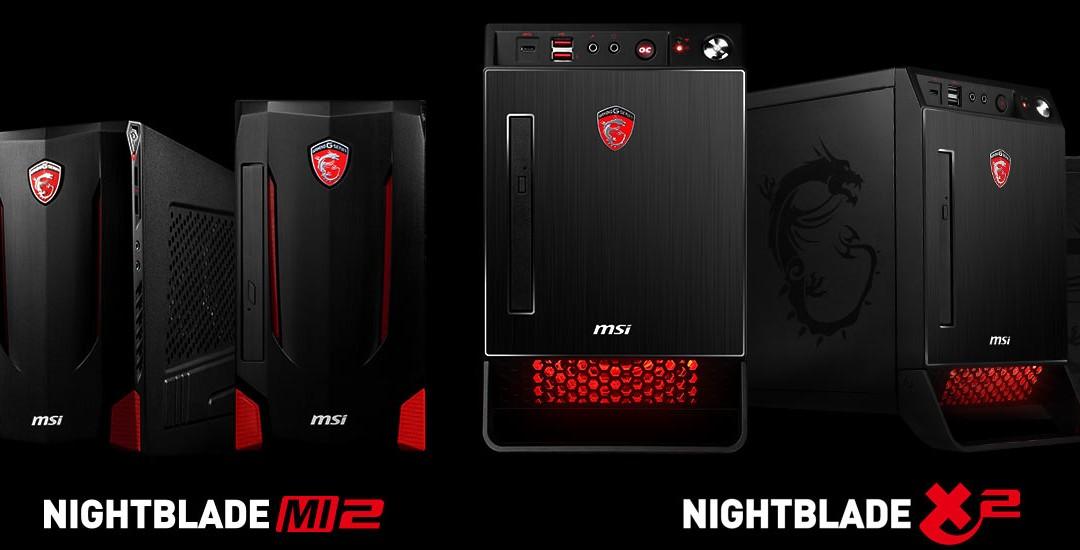 MSI Launches Next Generation Gaming Machines NIGHTBLADE X2 & MI2