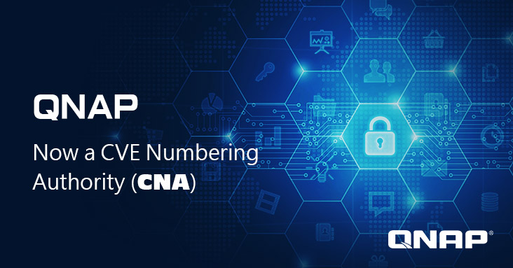 QNAP Named CVE Numbering Authority (CNA), Making Every Effort to Provide Optimal Data Protection