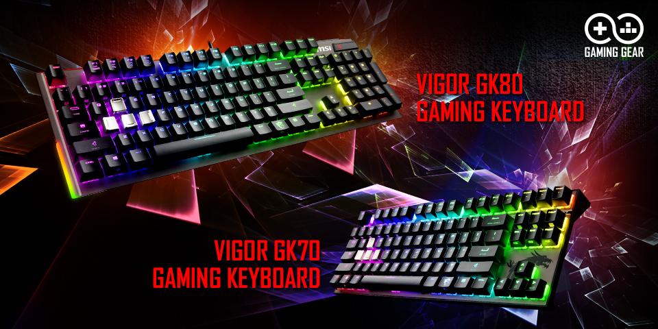 MSI REVEALS VIGOR GK80 & GK70 GAMING KEYBOARDS