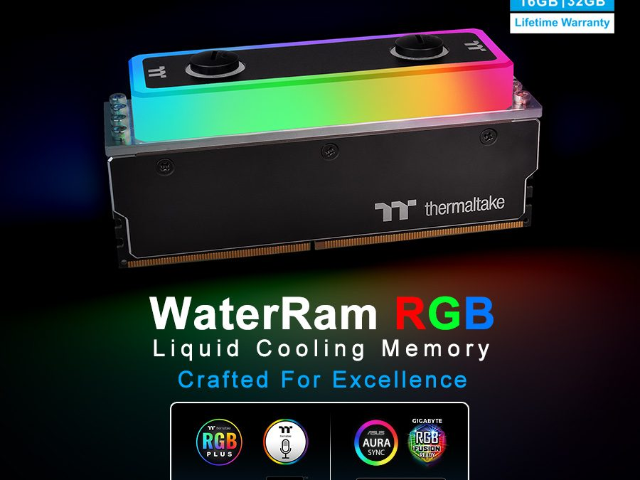 Thermaltake Releases WaterRam RGB Liquid Cooling DDR4 Memory  3200MHz 32GB/16GB