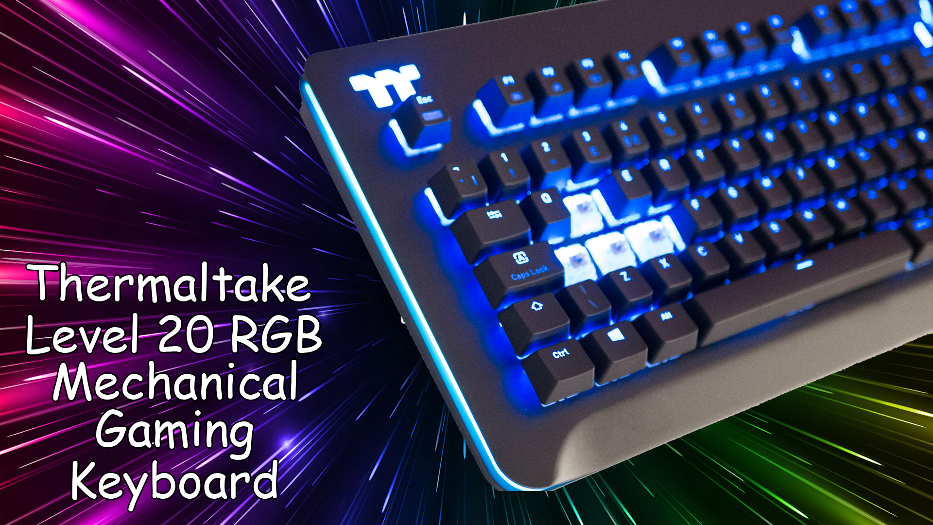 Thermaltake Level 20 RGB Mechanical Gaming Keyboard Review
