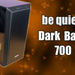 be quiet! Dark Base 700 PC Case Review