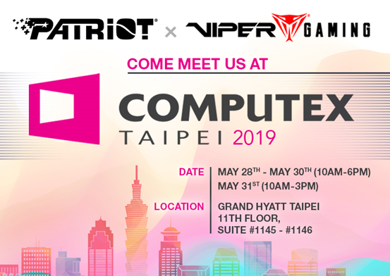 PATRIOT and VIPER GAMING Attend Computex 2019