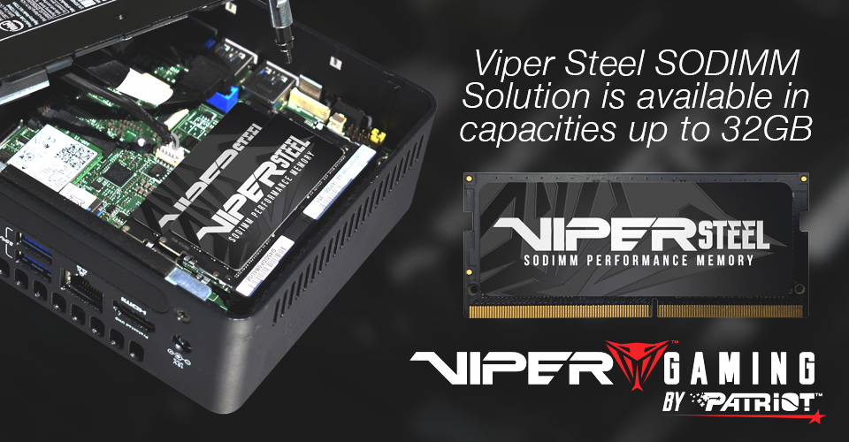 VIPER GAMING by PATRIOT™ adds 32GB modules into VIPER STEEL DDR4 UDIMM and SODIMM Performance Memory