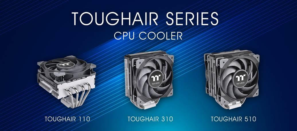 Thermaltake TOUGHAIR CPU Air Coolers are Now Available